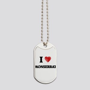 I Love Monserrat Dog Tags