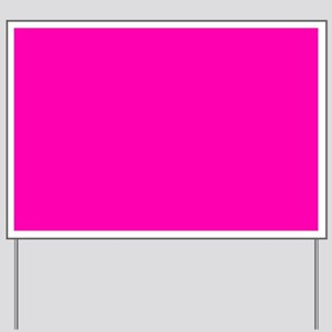 Neon Pink Solid Color Yard Sign