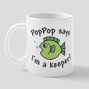 PopPop Says I'm a Keeper Mug