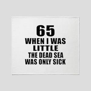 65 When I Was Little Birthday Throw Blanket