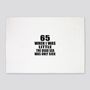 65 When I Was Little Birthday 5'x7'Area Rug