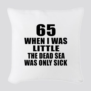 65 When I Was Little Birthday Woven Throw Pillow