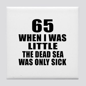 65 When I Was Little Birthday Tile Coaster