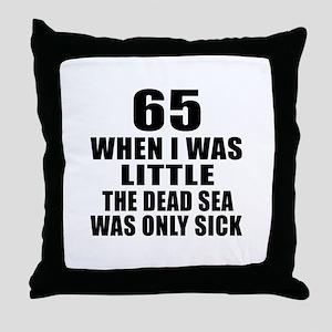 65 When I Was Little Birthday Throw Pillow