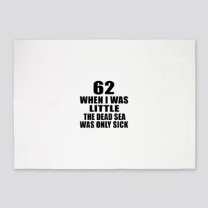 62 When I Was Little Birthday 5'x7'Area Rug