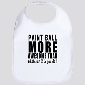 Paint Ball More Awesome Designs Bib