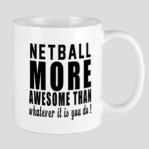 Netball More Awesome Designs Mug