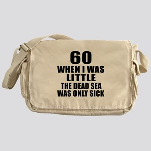 60 When I Was Little Birthday Messenger Bag