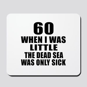 60 When I Was Little Birthday Mousepad