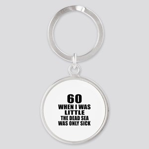 60 When I Was Little Birthday Round Keychain