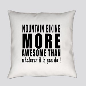 Mountain Biking More Awesome Desig Everyday Pillow