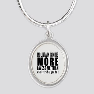 Mountain Biking More Awesome Silver Oval Necklace