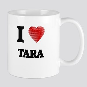 I Love Tara Mugs