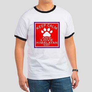 Keep Calm And Himalayan Cat Ringer T