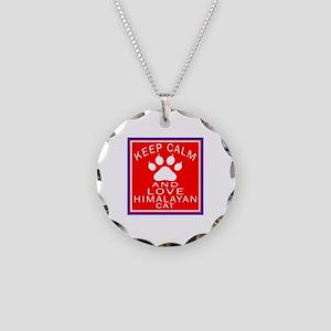 Keep Calm And Himalayan Cat Necklace Circle Charm