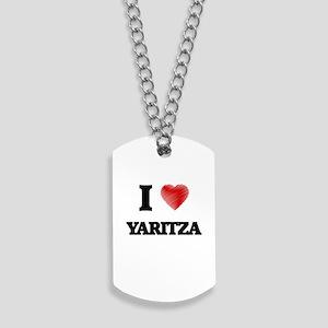 I Love Yaritza Dog Tags