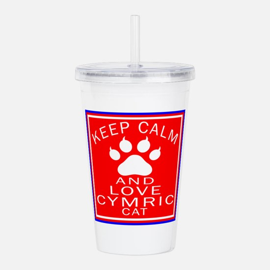 Keep Calm And Cymric C Acrylic Double-wall Tumbler