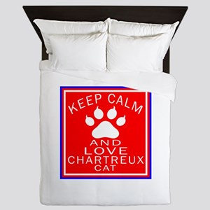 Keep Calm And Chartreux Cat Queen Duvet