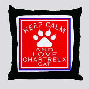 Keep Calm And Chartreux Cat Throw Pillow