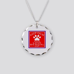 Keep Calm And Bengal Cat Necklace Circle Charm