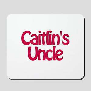 Caitlin's Uncle Mousepad
