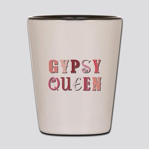 GYPSY QUEEN Shot Glass