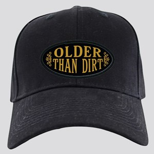 Older than Dirt Black Cap with Patch