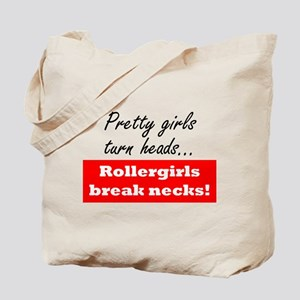 Derby Girls Break Necks! Tote Bag