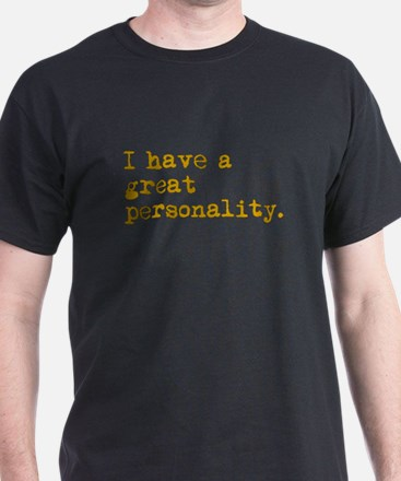 Great Personality White T-Shirt