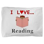 I Love Reading Pillow Sham