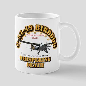 L19 Bird Dog - Whispering Death Mug