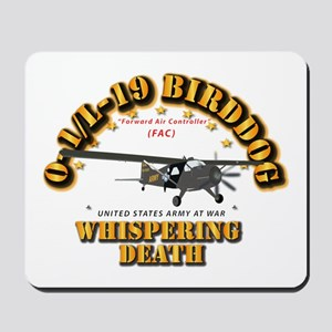 L19 Bird Dog - Whispering Death Mousepad