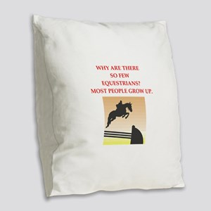 equestrian joke Burlap Throw Pillow