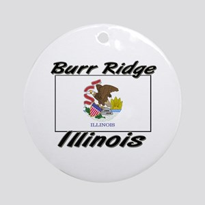 Burr Ridge Illinois Ornament (Round)