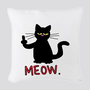 meow fuck you cat Woven Throw Pillow