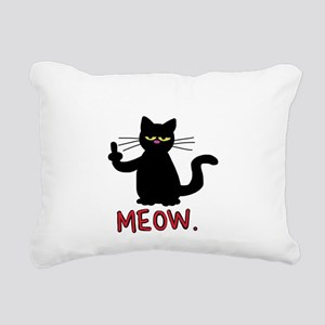 meow fuck you cat Rectangular Canvas Pillow