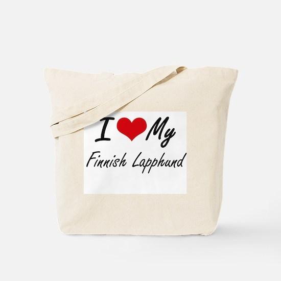 I love my Finnish Lapphund Tote Bag