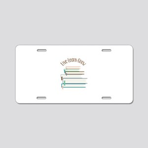 Live Learn Grow Aluminum License Plate