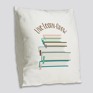 Live Learn Grow Burlap Throw Pillow