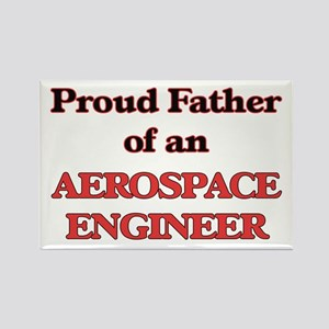Proud Father of a Aerospace Engineer Magnets