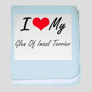 I love my Glen Of Imaal Terrier baby blanket
