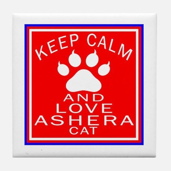 Keep Calm And Ashera Cat Tile Coaster