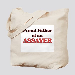 Proud Father of a Assayer Tote Bag