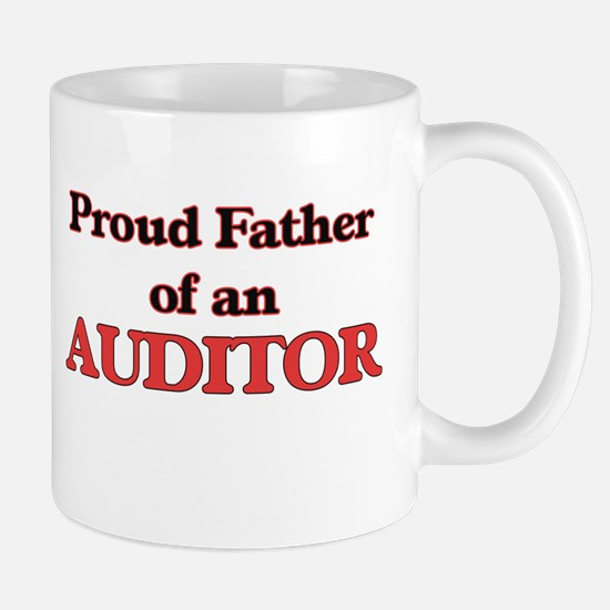Proud Father of a Auditor Mugs