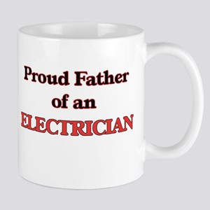 Proud Father of a Electrician Mugs