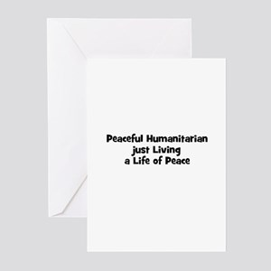 Peaceful Humanitarian just Li Greeting Cards (Pk o