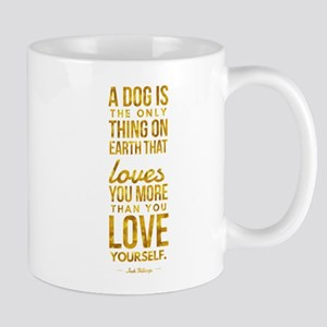 Dogs Love You More Billings Motivational Gold Mugs