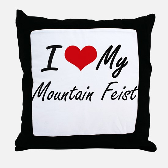 I love my Mountain Feist Throw Pillow