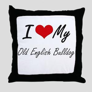 I love my Old English Bulldog Throw Pillow