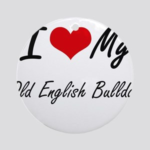 I love my Old English Bulldog Round Ornament